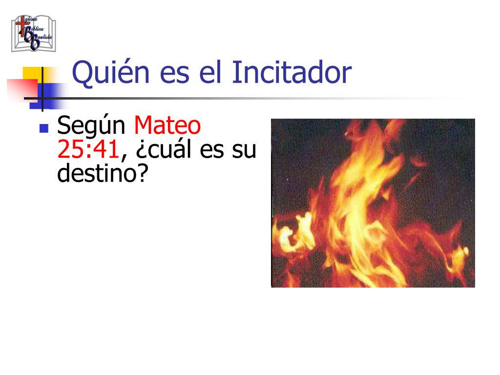 Quién es el Incitador