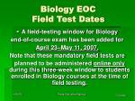 biology eoc field test dates
