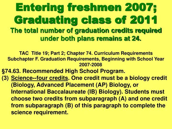 Entering freshmen 2007;
