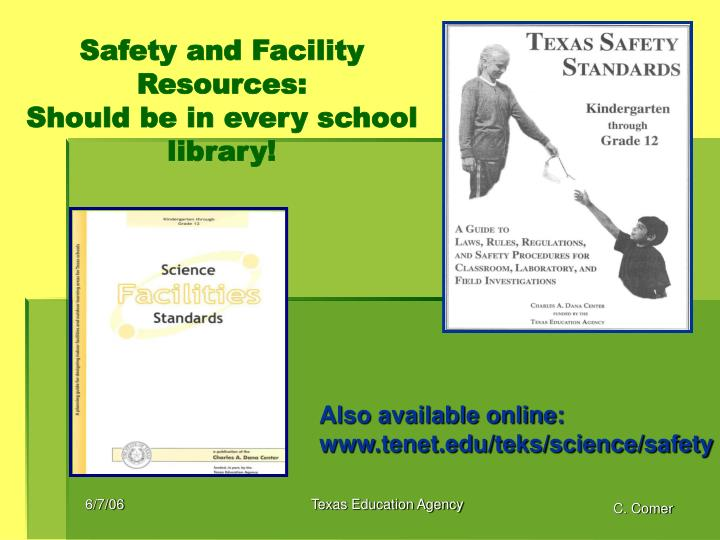 Safety and Facility Resources:
