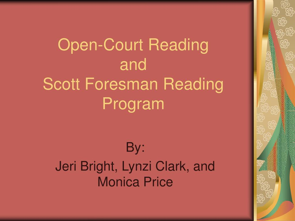 open court reading and scott foresman reading program l.