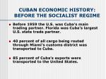 cuban economic history before the socialist regime