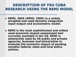 description of fsu cuba research using the remi model