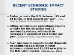 recent economic impact studies