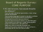 board of regents survey core purpose