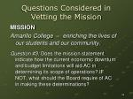 questions considered in vetting the mission2