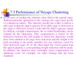 7 3 performance of voyage chartering42