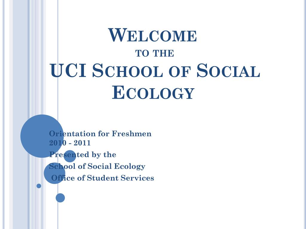 welcome to the uci school of social ecology l.