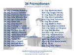 34 promotionen im zeitraum juli 2005 juni 2006