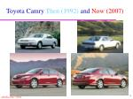 toyota camry then 1992 and now 2007