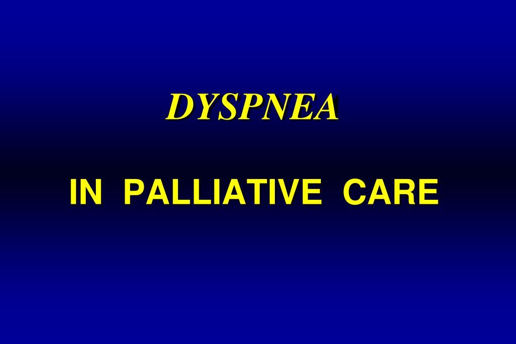 dyspnea in palliative care l.