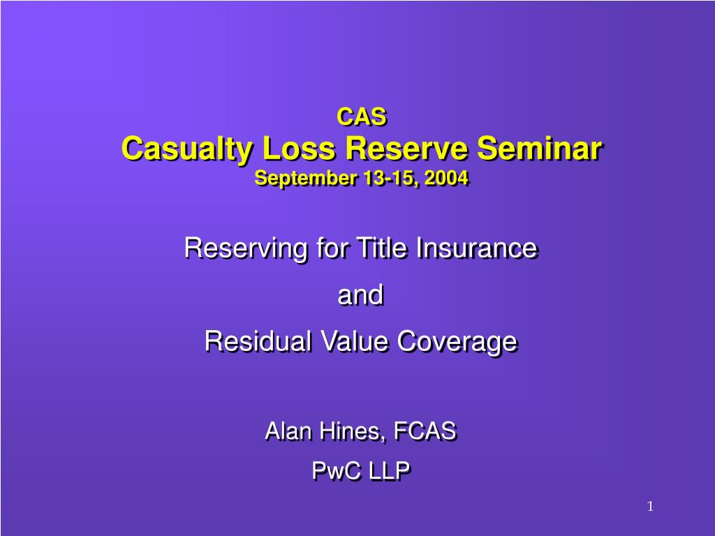cas casualty loss reserve seminar september 13 15 2004 l.