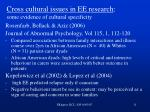 cross cultural issues in ee research some evidence of cultural specificity