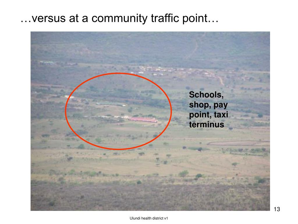 …versus at a community traffic point…