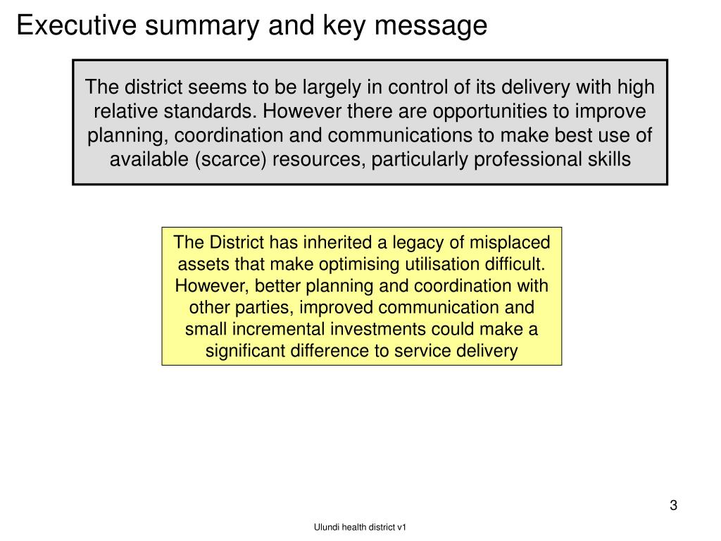 Executive summary and key message