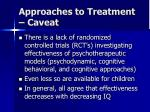 approaches to treatment caveat