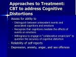 approaches to treatment cbt to address cognitive distortions
