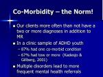 co morbidity the norm