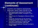 elements of assessment continued