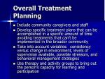 overall treatment planning