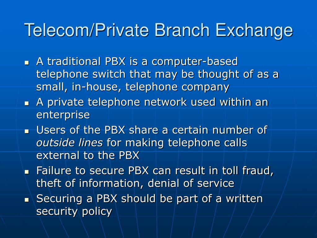 Telecom/Private Branch Exchange