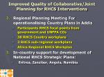 improved quality of collaborative joint planning for rhcs interventions4