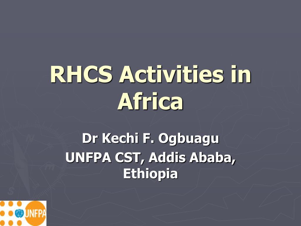 rhcs activities in africa l.
