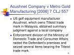 acushnet company v metro gold manufacturing 2006 7 clj 557