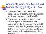 acushnet company v metro gold manufacturing 2006 7 clj 55778