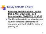 delay defeats equity