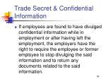 trade secret confidential information