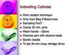 indwelling catheter