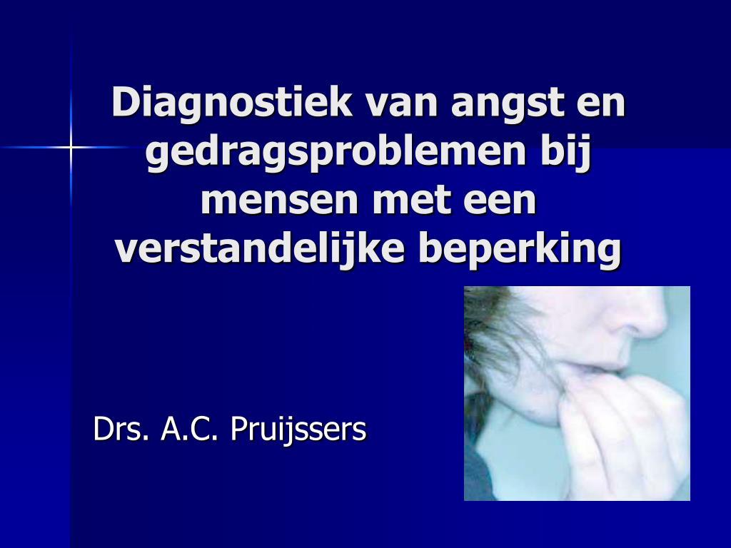 diagnostiek van angst en gedragsproblemen bij mensen met een verstandelijke beperking l.