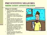 preventitive measures medication adminstration
