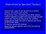 observations by specialist teachers