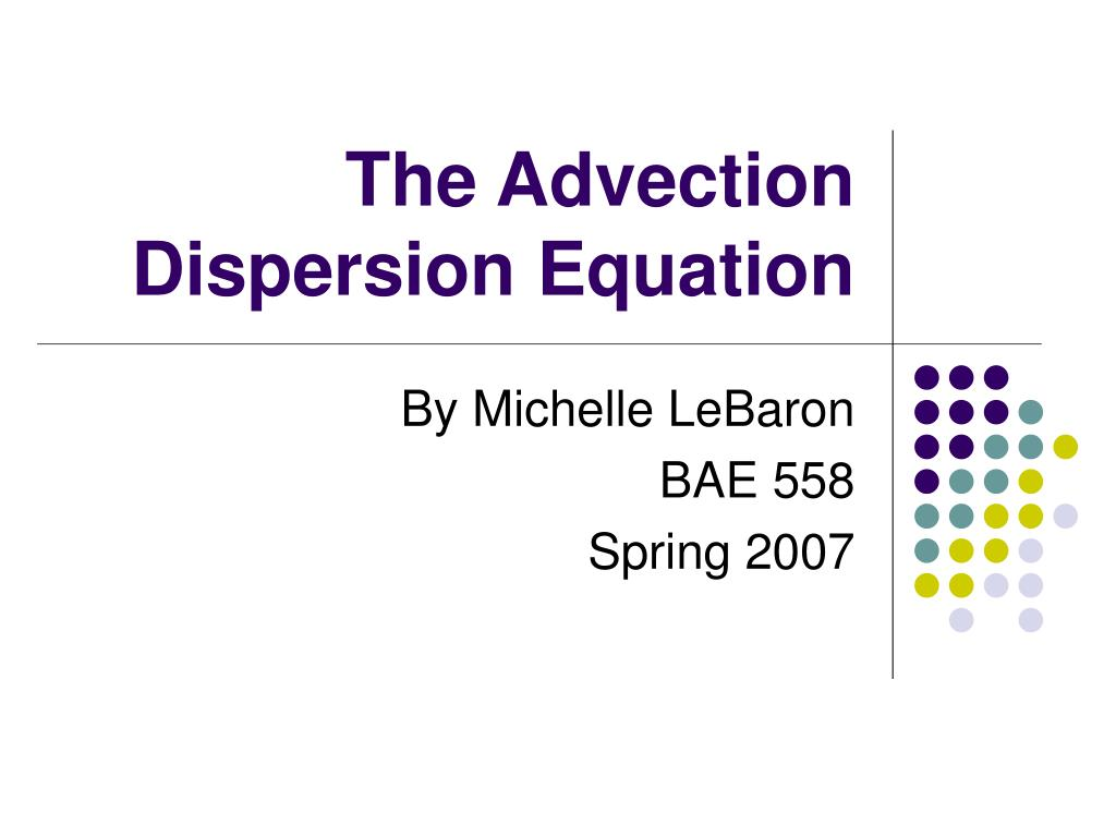 the advection dispersion equation l.
