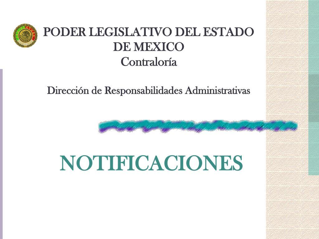 poder legislativo del estado de mexico contralor a direcci n de responsabilidades administrativas l.