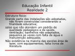 educa o infantil realidade 2