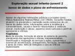 explora o sexual infanto juvenil 2 banco de dados e plano de enfrentamento