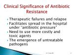 clinical significance of antibiotic resistance