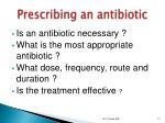 prescribing an antibiotic