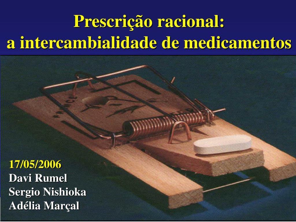 prescri o racional a intercambialidade de medicamentos l.