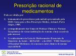 prescri o racional de medicamentos11