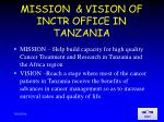 mission vision of inctr office in tanzania