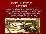 poplar hill mansion continued
