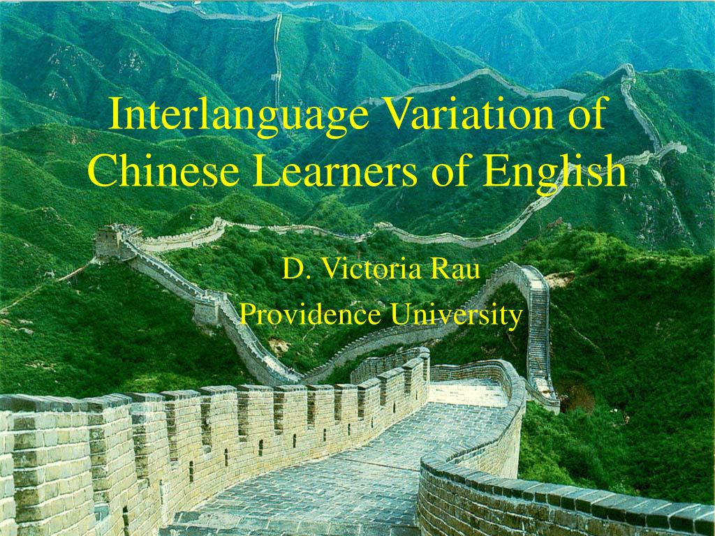interlanguage variation of chinese learners of english l.