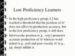 low proficiency learners