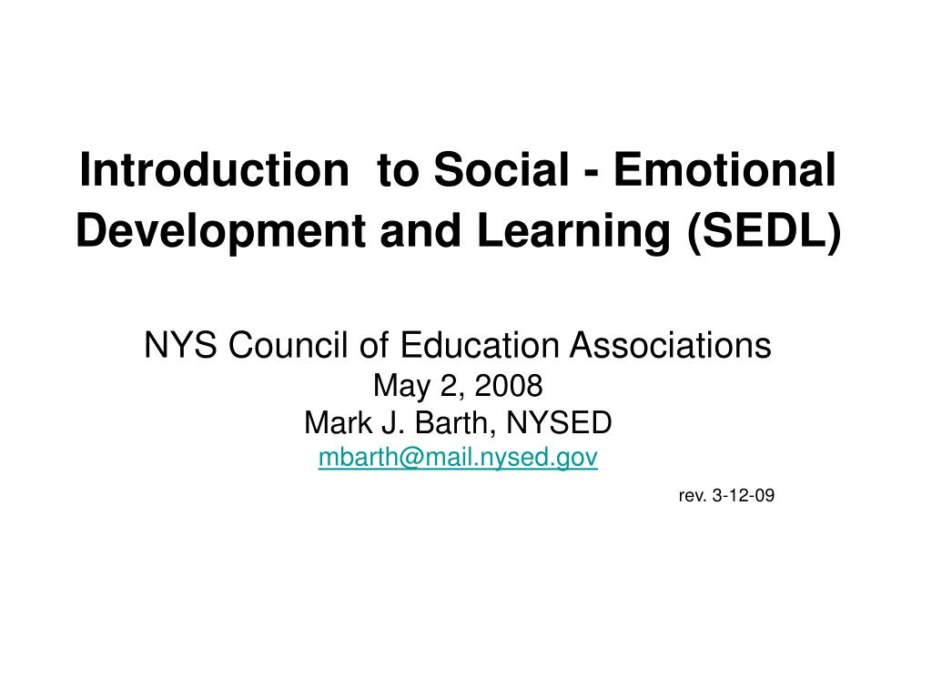 introduction to social emotional development and learning sedl l.
