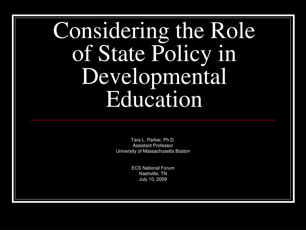considering the role of state policy in developmental education l.
