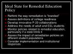ideal state for remedial education policy
